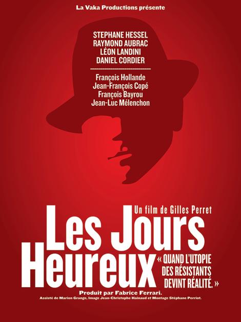 Les Jours heureux - un film de Gilles PERRET
